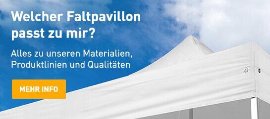 Alles zu unseren Faltpavillon Materialien, Linien & Qualitäten